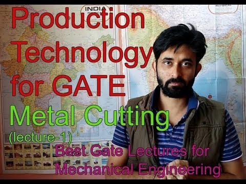 GATE- Production Technology (lecture-1)- metal cutting.