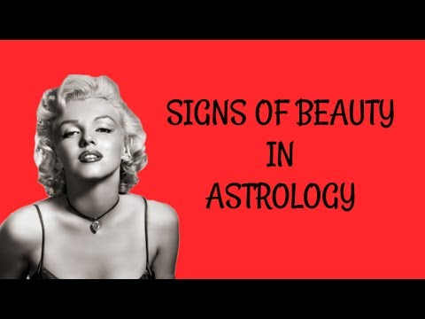 Signs of Beauty in Astrology