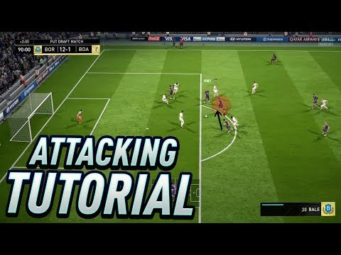 HOW TO ATTACK IN FIFA 18 - THE 4 KEYS TO SCORE MORE GOALS