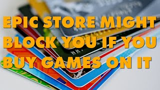 Epic Games Store Can Block Your Account For Buying Too Many Games Too Quickly