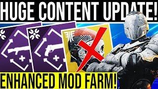 Destiny 2. ENHANCED MOD FARM & HUGE CONTENT UPDATE! (Here Come The Nerfs...)