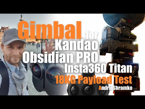 #Kandao #Obsidian PRO, #Insta360 #Titan 3 Axis Gimbal By #ShramkoVR. Invisible Without Counterweight