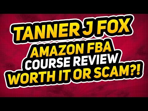 Tanner J Fox Amazon FBA Course Review - Scam or Legit? Amazon Seller Mastery Review!