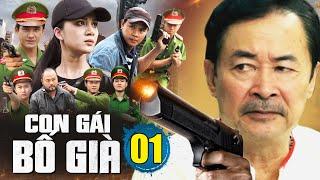 Con Gái Bố Già Tập 1   Phim Hình Sự Hành Động Việt Nam Mới Hay Nhất