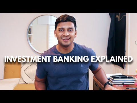 Investment Banking Explained in 2 Minutes in Basic English