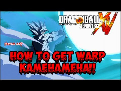 DragonBall XenoVerse: HOW TO GET WARP KAMEHAMEHA!!!