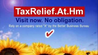 """Tax Relief... """"A"""" Rated, BBB member company - Back Taxes - Tax Settlement - IRS, State Tax Debt"""