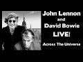 David Bowie And John Lennon LIVE Across The Universe mp3