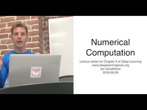 Deep Learning Chapter 4 Numerical Computation presented by Y