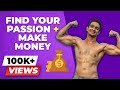 PASSION to PROFESSION, 100% guaranteed Way to Find Practical Passion | BeerBiceps Motivation