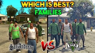 GTA 5 VS GTA SAN ANDREAS GROVE STREET FAMILIES  WHICH IS BEST?