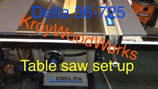 Delta 10 36-725 table saw set up