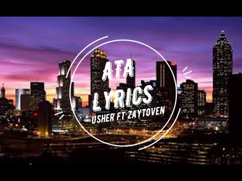 ATA Usher ft Zaytoven Lyrics