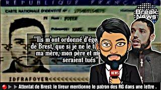 🔴▶▶Attentat de Brest: les médias tentent-ils d'étouffer la lettre du tueur ?