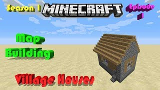 Village houses!!!!! | Minecraft Map Building series | S1 E1
