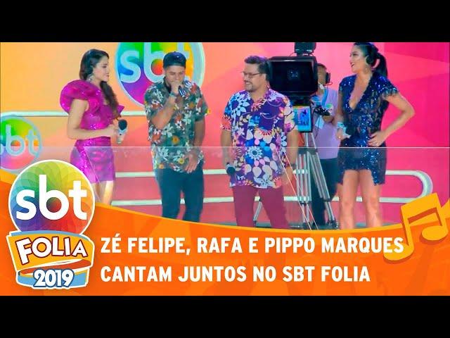 Zé Felipe, Rafa e Pippo Marques cantam juntos no Carnaval | SBT Folia 2019