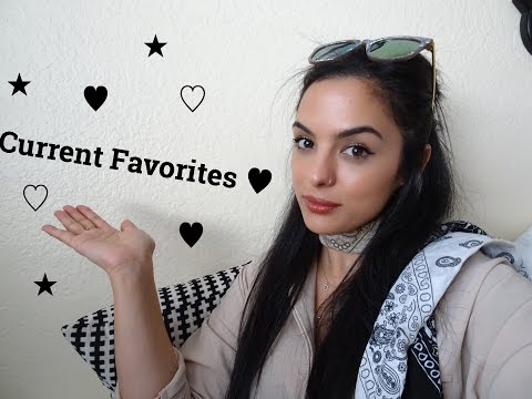 My Current Favorites / What Im Loving right now