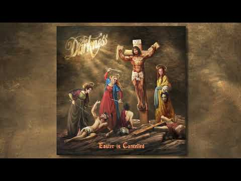 The Darkness - Easter Is Cancelled (Official Audio) Mp3