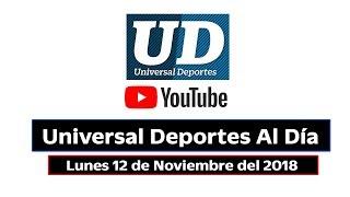 Universal Deportes al Día - 12 de Noviembre de 2018