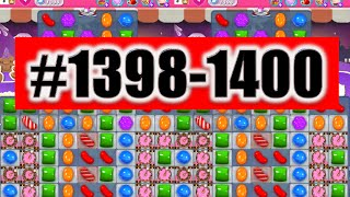 Candy Crush Saga Level 1398-1399-1400 NEW! | Complete!