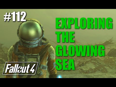 Fallout 4: #112 - Exploring The Glowing Sea - Part 1
