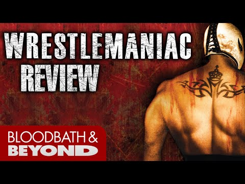 Wrestlemaniac (2006) – Movie Review