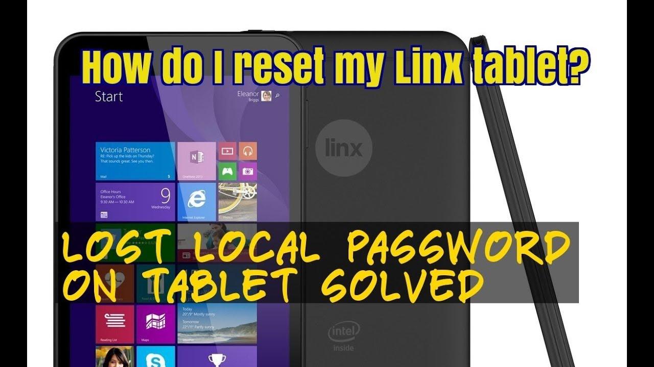 Linx Tablet Reset Forgot Windows Tablet Password