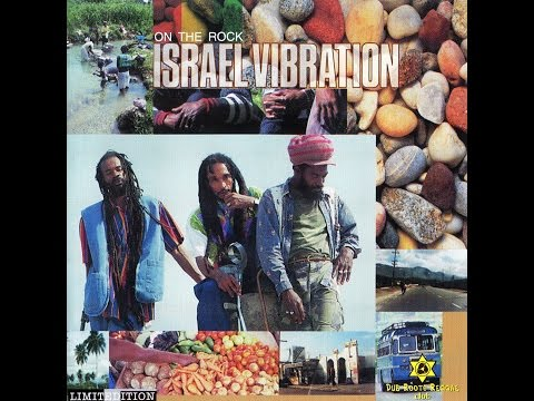 ISRAEL VIBRATION - Love Is All You Need (On The Rock)