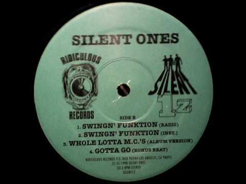 Silent Ones - Whole Lotta MC's