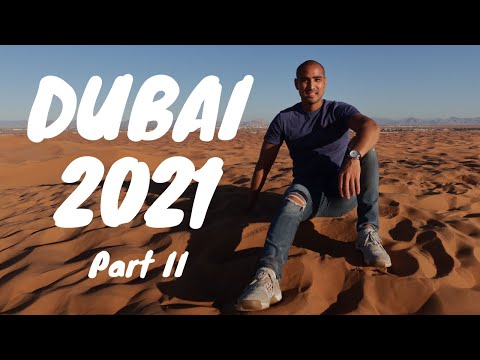 What to do in Dubai 2021 part II   HD 1080p