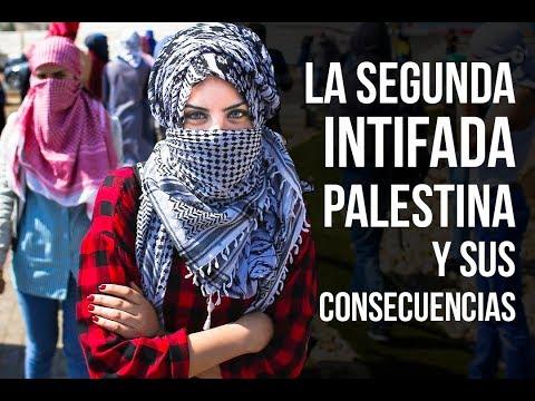 La Segunda Intifada Palestina Y Sus Consecuencias