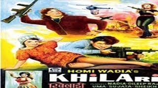 Khiladi |superhit classic hindi action movie |nadia,dileep raj,sujata