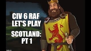 Civilization 6 RaF Scotland Let's Play #1