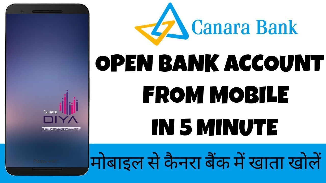 How To Open Saving Account In Canara Bank From Mobile Canara Diya