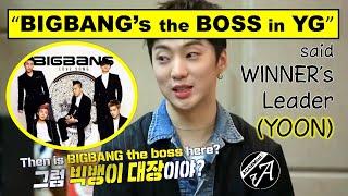 """BIGBANG is the BOSS in YG"" said Seungyoon of WINN…"