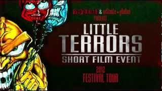Rue Morgue & Unstable Ground's LITTLE TERRORS (2012 Festival Tour Trailer)