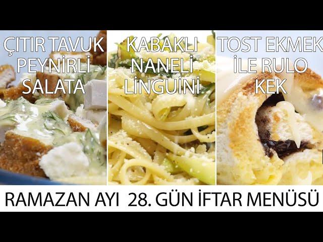 Ramazan Ayı 28. Gün İftar Menüsü