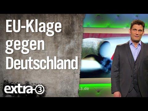 EU-Klage gegen Deutschland | extra 3 | NDR