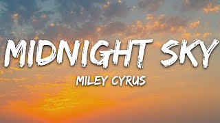 Miley Cyrus - Midnight Sky (Lyrics)