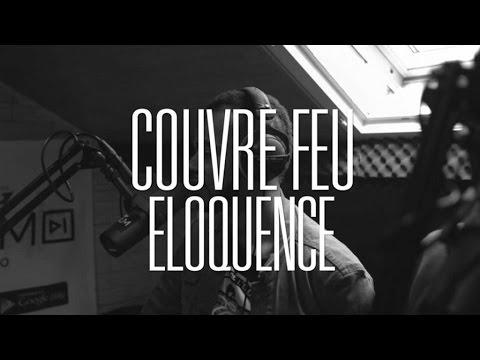 Youtube: Couvre Feu – Freestyle live: ELOQUENCE