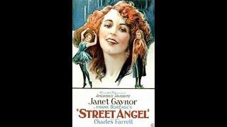 Ангел с улицы / Street Angel - драматический оскароносный фильм