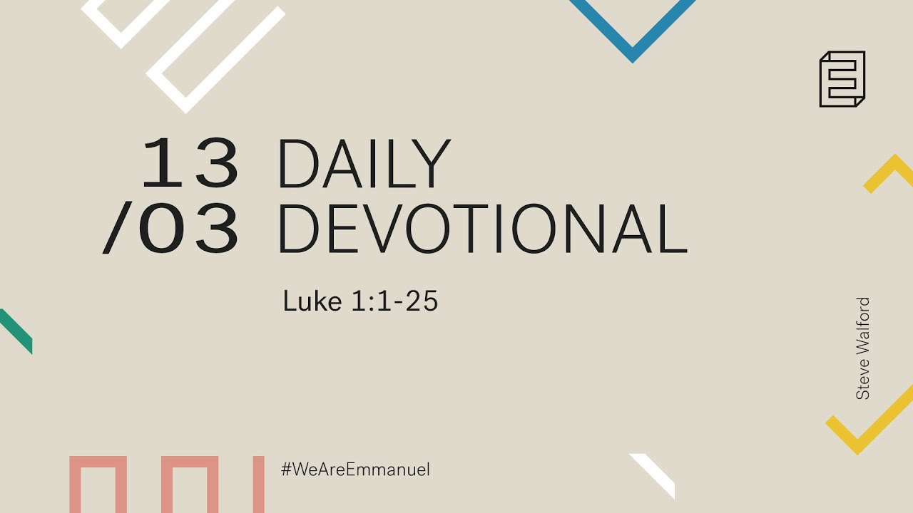 Daily Devotion with Steve Walford // Luke 1:1-25 Cover Image