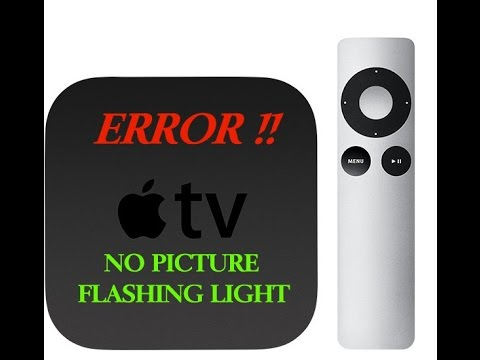 Apple Tv No Picture Flashing Light Fixed