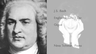 Nina Tichman spielt J.S. Bach - Englische Suite F-Dur - Gigue (live performance)