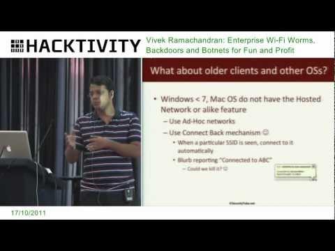 Hacktivity 2011 - Vivek Ramachandran: Enterprise Wi-Fo Worms