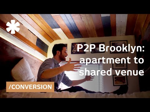 P2P Brooklyn: from apartment to shared flat, restaurant/club