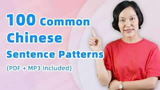 100 Common Chinese Sentence Patterns - Learn Mandarin Chinese Easily and Fast