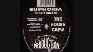 The House Crew - Euphoria (Nino
