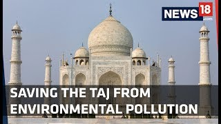 Saving The Taj From Environmental Pollution thumbnail