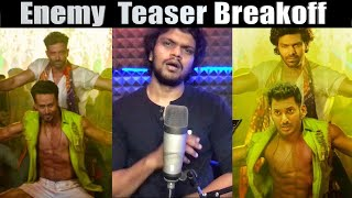 Enemy Teaser Break off  | Arunodhayan